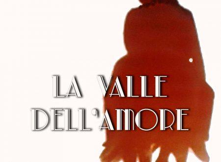 La valle dell'amore – Il nuovo romanzo di Giulio Buonanno